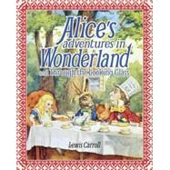 Alice's Adventures in Wonderland and Through the Looking Glass by Carroll, Lewis, 9781785994241