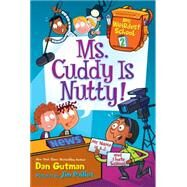 Ms. Cuddy Is Nutty! by Gutman, Dan; Paillot, Jim, 9780062284242