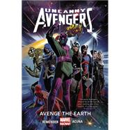 Uncanny Avengers Volume 4 by Remender, Rick; Acuna, Daniel, 9780785154242