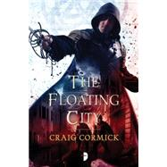 The Floating City by CORMICK, CRAIGSTONE, STEVE, 9780857664242