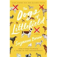 The Dogs of Littlefield by Berne, Suzanne, 9781476794242