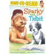 Sparky and Tidbit by Galbraith, Kathryn O.; Kelley, Gerald, 9781481404242