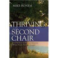 Thriving in the Second Chair by Bonem, Mike, 9781501814242