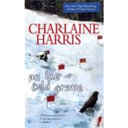 An Ice Cold Grave by Harris, Charlaine, 9780425224243