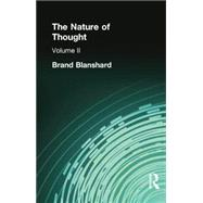 The Nature of Thought: Volume II by Blanshard, Brand, 9781138884243