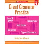 Great Grammar Practice: Grade 4 by Beech, Linda, 9780545794244