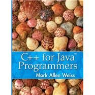 C++ for Java Programmers by Weiss, Mark A., 9780139194245