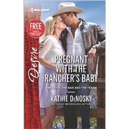 Pregnant with the Rancher's Baby Reclaimed by the Rancher by DeNosky, Kathie; Maynard, Janice, 9780373734245