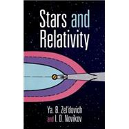Stars and Relativity by Ya. B. Zel'dovich and I. D. Novikov, 9780486694245
