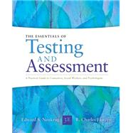 Essentials of Testing and Assessment A Practical Guide for Counselors, Social Workers, and Psychologists by Neukrug, Edward S.; Fawcett, R. Charles, 9781285454245