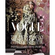 Vogue and The Metropolitan Museum of Art Costume Institute by Bowles, Hamish; Malle, Chloe; Wintour, Anna; Campbell, Thomas P., 9781419714245