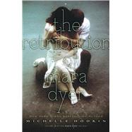 The Retribution of Mara Dyer by Hodkin, Michelle, 9781442484245