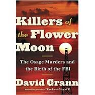 Killers of the Flower Moon by GRANN, DAVID, 9780385534246