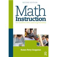 Math Instruction for Students with Learning Problems by Gurganus; Susan Perry, 9781138924246