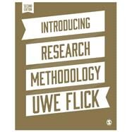 Introducing Research Methodology by Flick, Uwe, 9781446294246