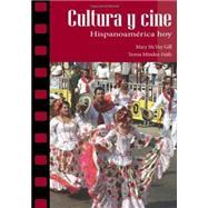 Cultura y cine: Hispanoamérica hoy by Gill, Mary McVey; Méndez-Faith, Teresa, 9781585104246