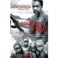 Machine Gun Preacher : The True Story of One Man's Battle to Save Children in the Sudan by Unknown, 9781595554246