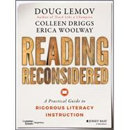Reading Reconsidered by Lemov, Doug; Driggs, Colleen; Woolway, Erica, 9781119104247