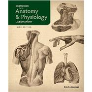 Exercises for the Anatomy and Physiology Laboratory by Erin Amerman, 9781617314247