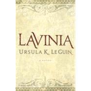 Lavinia by Le Guin, Ursula K., 9780151014248