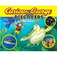 Curious George Discovers the Ocean by Freitas, Bethany V. (ADP); Akiyama, Bruce, 9780544454248