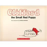 Clifford the Small Red Puppy: Vintage Hardcover Edition by Bridwell, Norman, 9781338124248