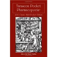 Tarascon Pocket Pharmacopoeia 2012: Classic Shirt-pocket Edition by Hamilton, Richard J., 9781449624248
