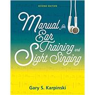 Manual for Ear Training and Sight Singing by Karpinski, Gary S., 9780393614251