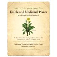 Identifying and Harvesting Edible and Medicinal Plants in Wild by BRILL S, 9780688114251