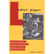 Ladies' Pages by Rooks, Noliwe M., 9780813534251