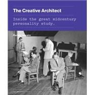 The Creative Architect by Serraino, Pierluigi, 9781580934251