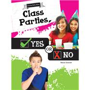Class Parties, Yes or No by Everett, Reese, 9781681914251