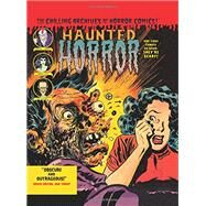 Haunted Horror by Certa, Joe; Gussoni, Clizia; Banes, Steve, 9781631404252