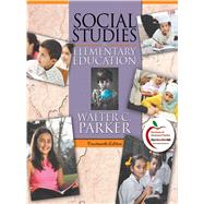 Social Studies in Elementary Education by Parker, Walter C., 9780137034253