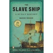 Slave Ship : A Human History by Rediker, Marcus (Author), 9780143114253