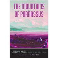 The Mountains of Parnassus by Milosz, Czeslaw; Bill, Stanley, 9780300214253