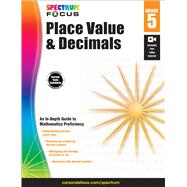 Place Value and Decimals, Grade 5 by Spectrum; Carson-Dellosa Publishing Company, Inc., 9781483824253