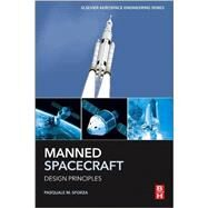 Manned Spacecraft Design Principles by Sforza, Pasquale M., 9780128044254