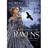 A Lady Trent Mystery: A Conspiracy Of Ravens by Unknown, 9781595544254