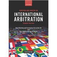 Redfern and Hunter on International Arbitration by Blackaby, Nigel; Partasides, Constantine; Redfern, Alan; Hunter, Martin, 9780198714255