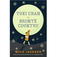 Yuki Chan in Brontë Country by Jackson, Mick, 9780571254255