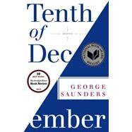Tenth of December by SAUNDERS, GEORGE, 9780812984255