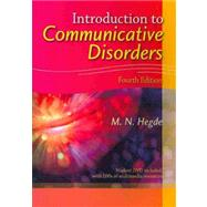 Introduction to Communicative Disorders by Hegde, M. N., 9781416404255