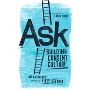 Ask by Stryker, Kitty; Queen, Carol (AFT); Penny, Laurie, 9781944934255