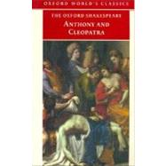 The Tragedy of Anthony and Cleopatra by Shakespeare, William; Neill, Michael, 9780192834256