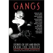 Gangs : Stories of Life and Death from the Streets 9781560254256R