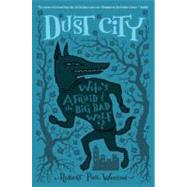 Dust City by Weston, Robert Paul, 9781595144256