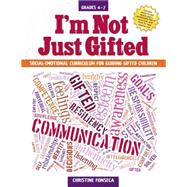 I'm Not Just Gifted by Fonseca, Christine, 9781618214256