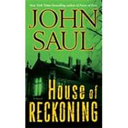 House of Reckoning by Saul, John, 9780345514257