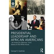 Presidential Leadership and African Americans: